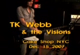 Still frame from: TK Webb & the Visions - Cake Shop NYC - Dec 15 2007