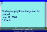Still frame from: Finding copyright free images on the Internet