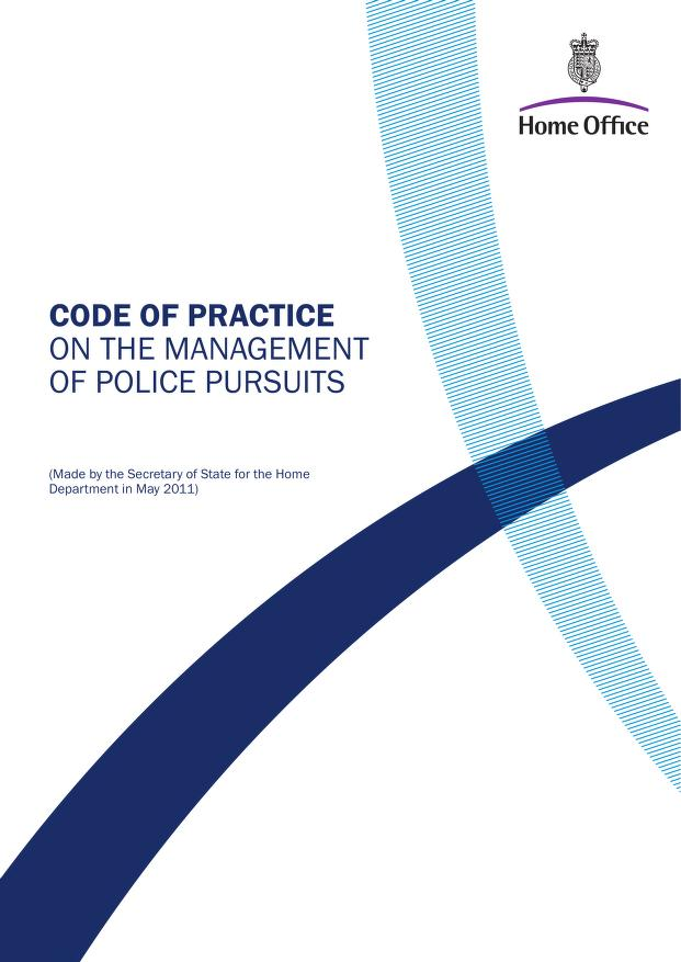 Home Office - Code of practice on the management of police pursuits