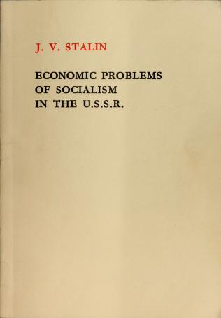 Economic problems of socialism in the U.S.S.R by Joseph Stalin