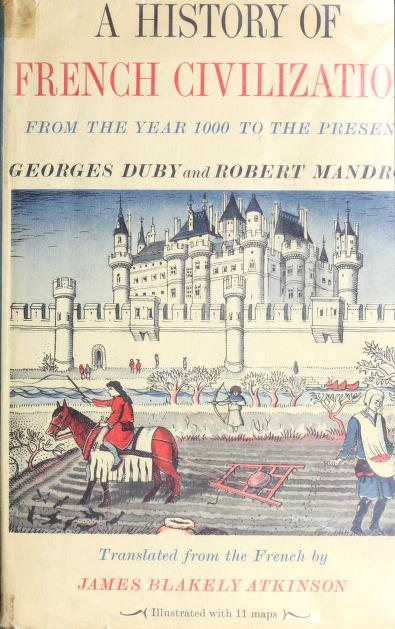 A history of French civilization by Georges Duby
