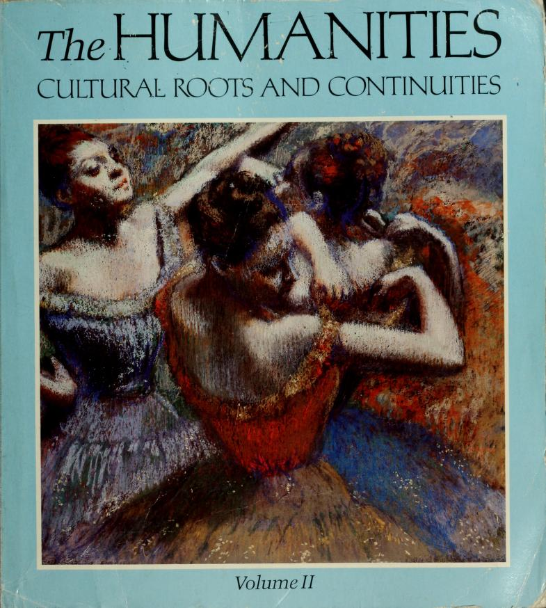 The Humanities, cultural roots and continuities by Mary Ann Frese Witt