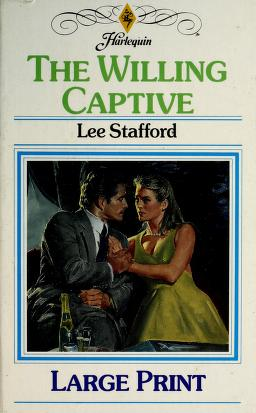 Cover of: The Willing Captive | Lee Stafford