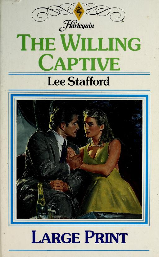 The Willing Captive by Lee Stafford