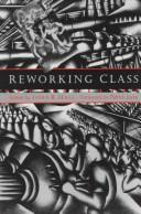 Reworking class by edited by John R. Hall.