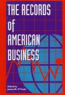 The records of American business by James M. O'Toole