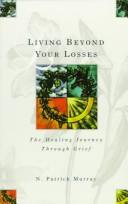 Living beyond your losses by N. Patrick Murray