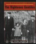 The righteous gentiles by Victoria Sherrow